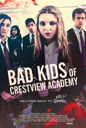 BadKidsofCrestviewAcademy_Poster_27x40.jpg
