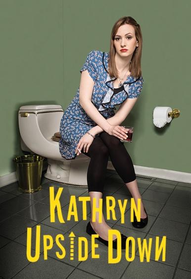 Kathryn Upside Down_POSTER